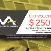 Redeem your $2500 Van Arbor Cashback Voucher!